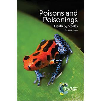 Gifte und Vergiftungen - Tod durch Stealth von Tony Hargreaves - 9781782