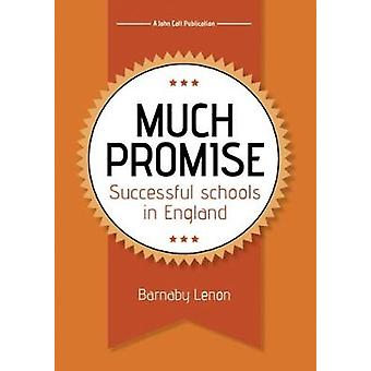 Much Promise - Successful Schools in England by Barnaby Lemon - 978191