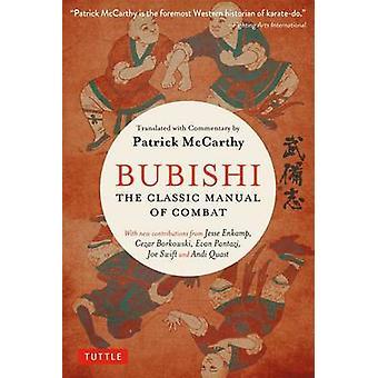 Bubishi - The Classic Manual of Combat by Patrick McCarthy - Joe Swift