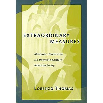 Medidas extraordinarias - Afrocentric modernidad y siglo XX Americ