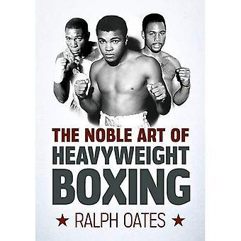 De edele kunst van het zwaargewicht boksen