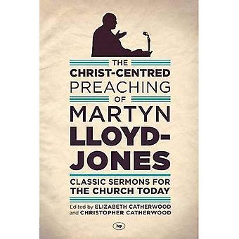 Die Christus-zentrierte Verkündigung von Martyn Lloyd-Jones
