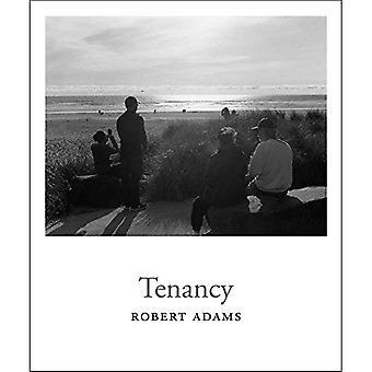 Robert Adams: Tenancy