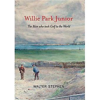 Willie Park Junior: L'uomo che ha preso il Golf al mondo