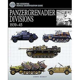 Panzergrenadier Divisions, 1939-45 (The Essential Vehicle Identification Guide)