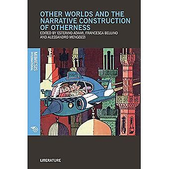 Other Worlds and the Narrative Construction of Otherness