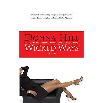 Onde måder af Hill & Donna