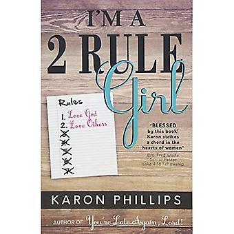 I'm a 2 Rule Girl