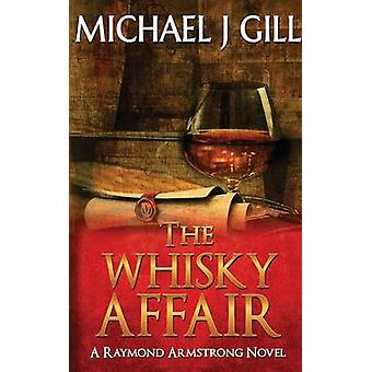 De Whisky affaire Raymond Armstrong roman door Gill & Michael J