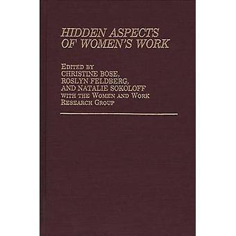 Verborgene Aspekte des Womens Arbeit von Bose & Christine