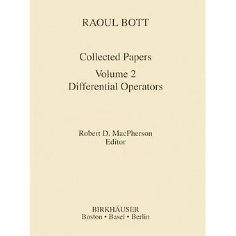 Raoul Bott verzameld Papers differentiaaloperatoren door Bott & Raoul
