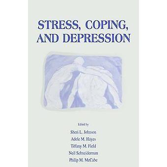 Stresshantering och Depression av Johnson & Sheri L.