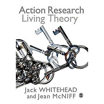 Action Research by Whitehead & A JackMcNiff & Jean
