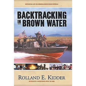 Backtracking in bruin Water leven op Mekong Delta rivier patrouilles door Kidder & Rolland E. natrekken