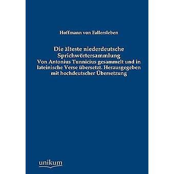 Die lteste niederdeutsche Sprichwrtersammlung av von Fallersleben & Hoffmann