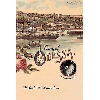 Rei de Odessa - um romance de Isaac Babel por Robert A. Rosenstone - 9780