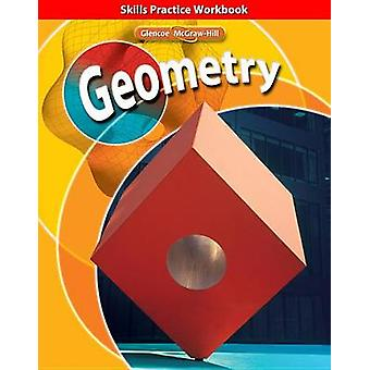 Geometry - Skills Practice Workbook by McGraw-Hill Education - 9780078