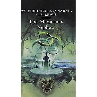 Magician's Nephew by C S Lewis - Pauline Baynes - 9780812424331 Book