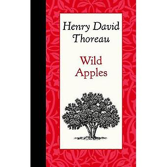Wild Apples by Henry Thoreau - 9781429096195 Book