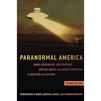 América Paranormal - Ghost encuentros - avistamientos de ovnis - caza de Bigfoot