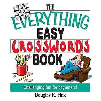 The Everything Easy Cross-Words Book - Challenging Fun for Beginners b