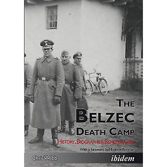 The Belzec Death Camp - History - Biographies - Remembrance by Chris W