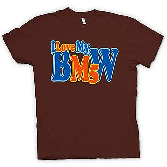 Womens T-shirt - I Love My BMW M5 - Car Enthusiast