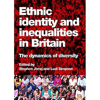Ethnic Identity and Inequalities in Britain: The Dynamics of Diversity