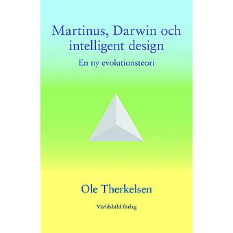 Martinus, Darwin and intelligent design 9789185132829