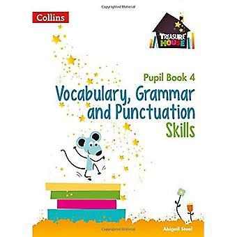 Woordenschat, grammatica en interpunctie vaardigheden leerling boek 4 (schatkamer) (schatkamer)