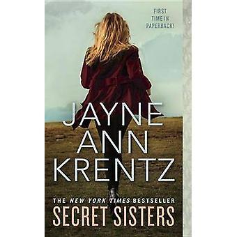 Secret Sisters by Jayne Ann Krentz - 9780515156348 Book