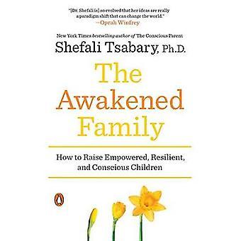 Herännyt perhe-Miten nostaa valtuudet-joustava-ja Conscio