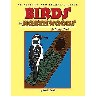 Birds of the Northwoods Activity Book - A Coloring and Learning Guide