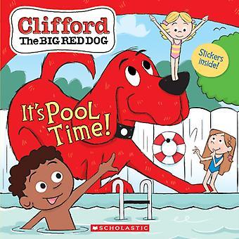 Sen allas aika Clifford Big Red Dog Storybook Meredith Rusu & luonut Norman Bridwell & kuvitettu Remy Simard
