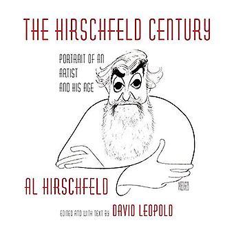 Hirschfeld eeuw: Portret van een kunstenaar en zijn leeftijd