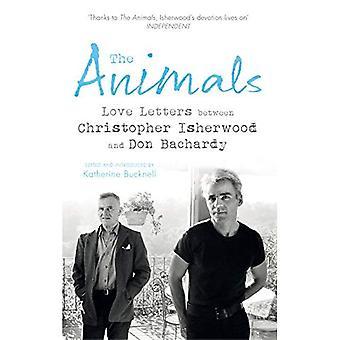 Zwierzęta: Listy miłosne między Christopher Isherwood i Don Bachardy