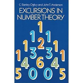 Excursions in Number Theory by C Stanley Ogilvy