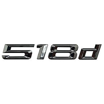 Silver Chrome BMW 518d Car Model Rear Boot Number Letter Sticker Decal Badge Emblem For 5 Series E93 E60 E61 F10 F11 F07 F18 G30 G31 G38