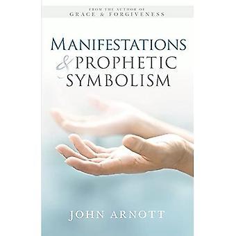 Manifestations and Prophetic Symbolism