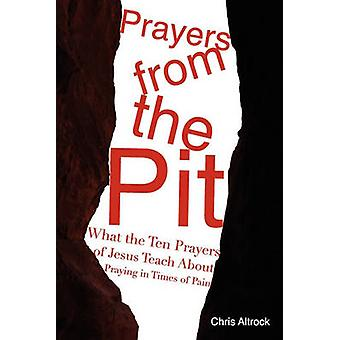 Prayers from the Pit by Altrock & Chris