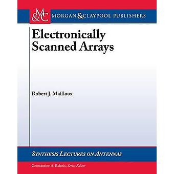 Electronically Scanned Arrays by Mailloux & Robert