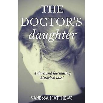 THE DOCTORS DAUGHTER by Matthews & Vanessa