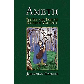 Ameth The Life  Times of Doreen Valiente by Tapsell & Jonathan