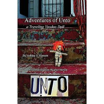 Adventures of Unto  a traveling voodoo doll by Hansen & Ashley Jane