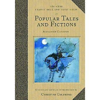 Populære fortællinger og fiktioner deres migrationer og transformationer ABCClio klassiske folkemusik og eventyr af Goldberg & Christine