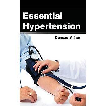 Essential Hypertension by Milner & Duncan