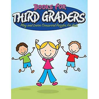 Books For Third Graders Play and Learn Crossword Puzzles For Kids by Publishing LLC & Speedy