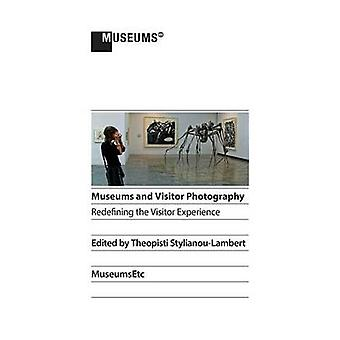 Museums and Visitor Photography Redefining the Visitor Experience by StylianouLambert & Theopisti