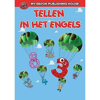 Tellen in het Engels by Publishing House & My Ebook