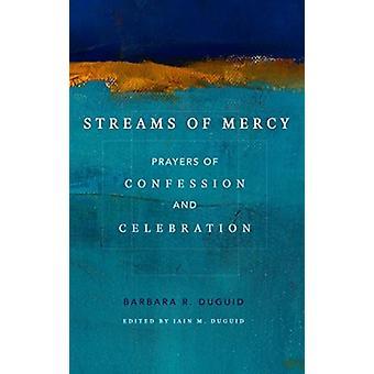 Streams of Mercy by Iain M Duguid